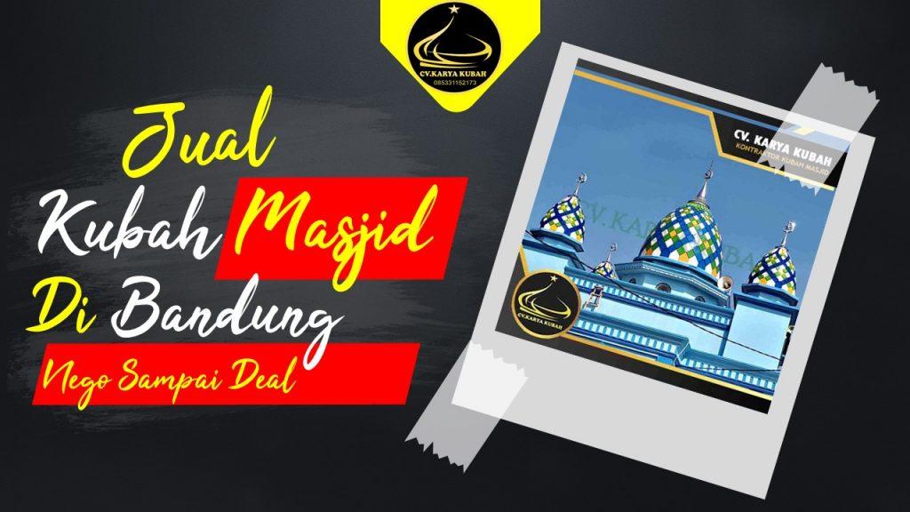 Jual Kubah Masjid Di Bandung