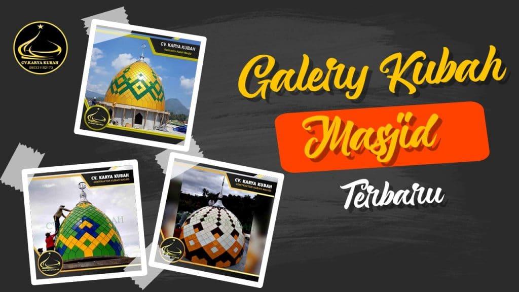 Galeri Kubah Masjid
