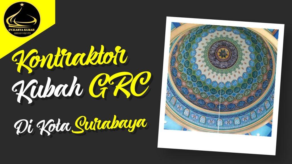 Kubah Grc Surabaya