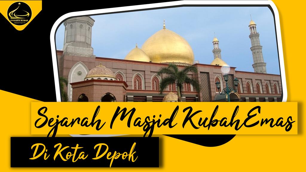 17. Sejarah Masjid Kubah Emas