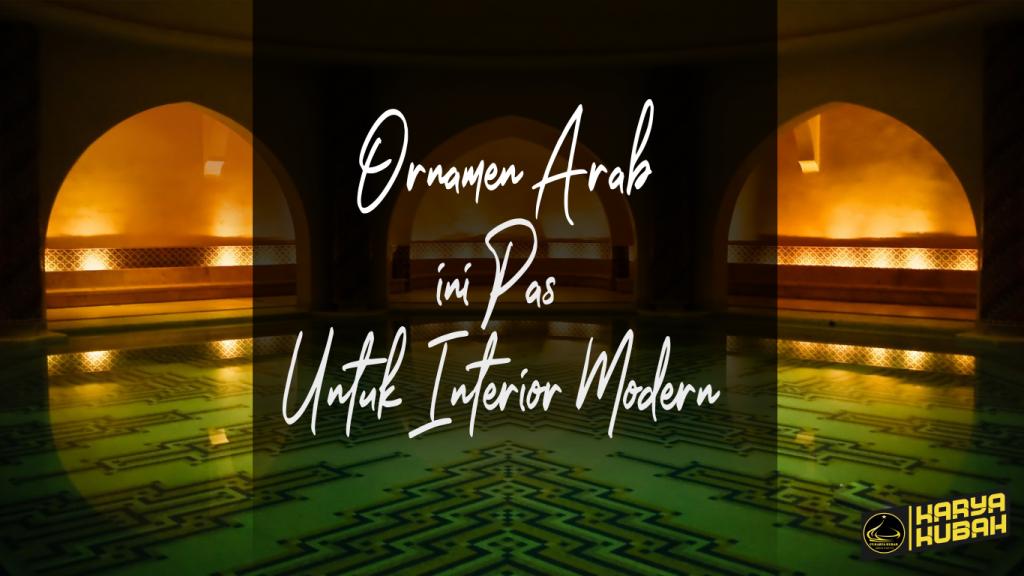 2. Ornamen Arab Untuk Interior
