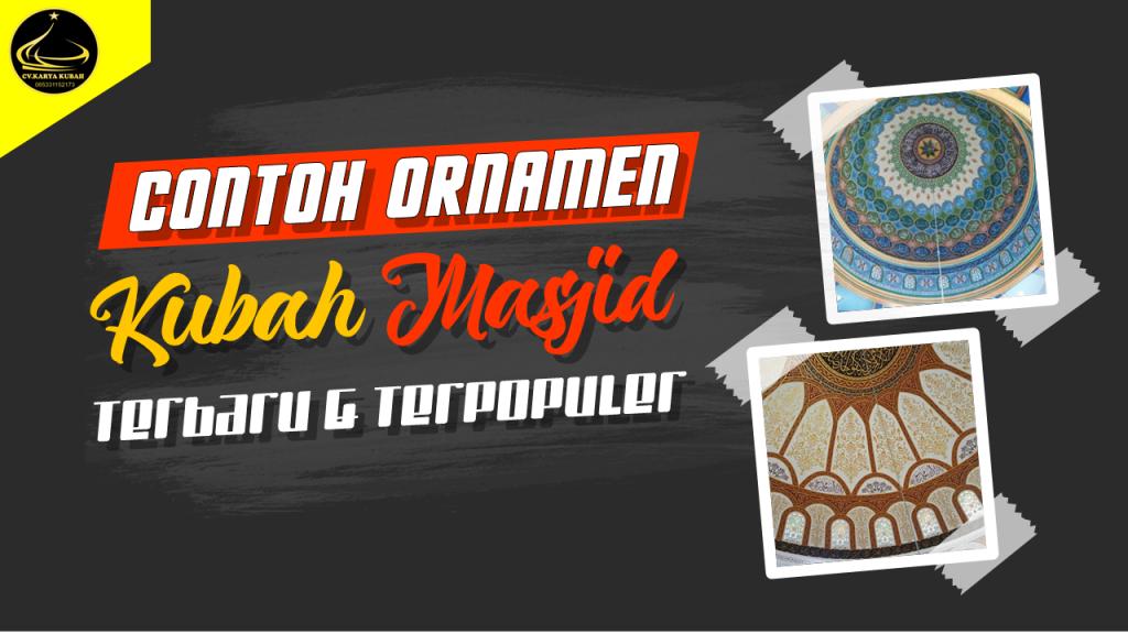 31. Contoh Ornamen Kubah Masjid