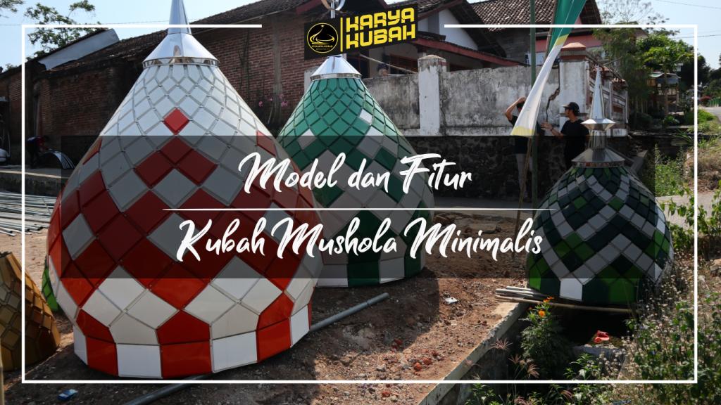 39. Model Dan Fitur Kubah Mushola Minimalis