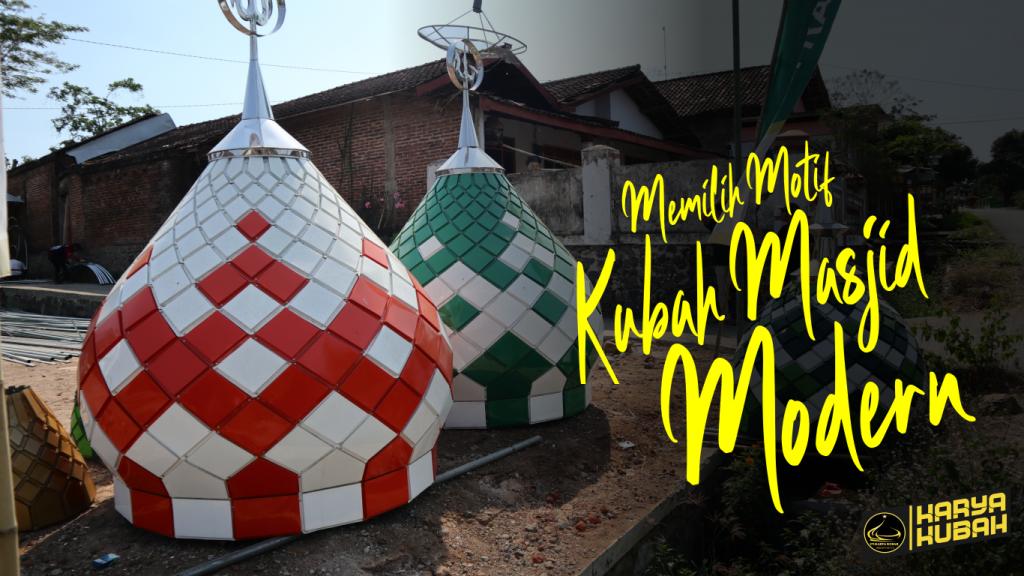 4. Memilih Motif Kubah Masjid Modern