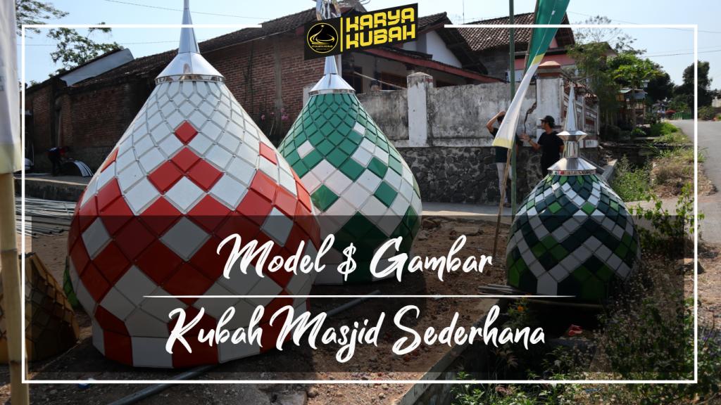 42. Model Dan Gambar Kubah Masjid Sederhana