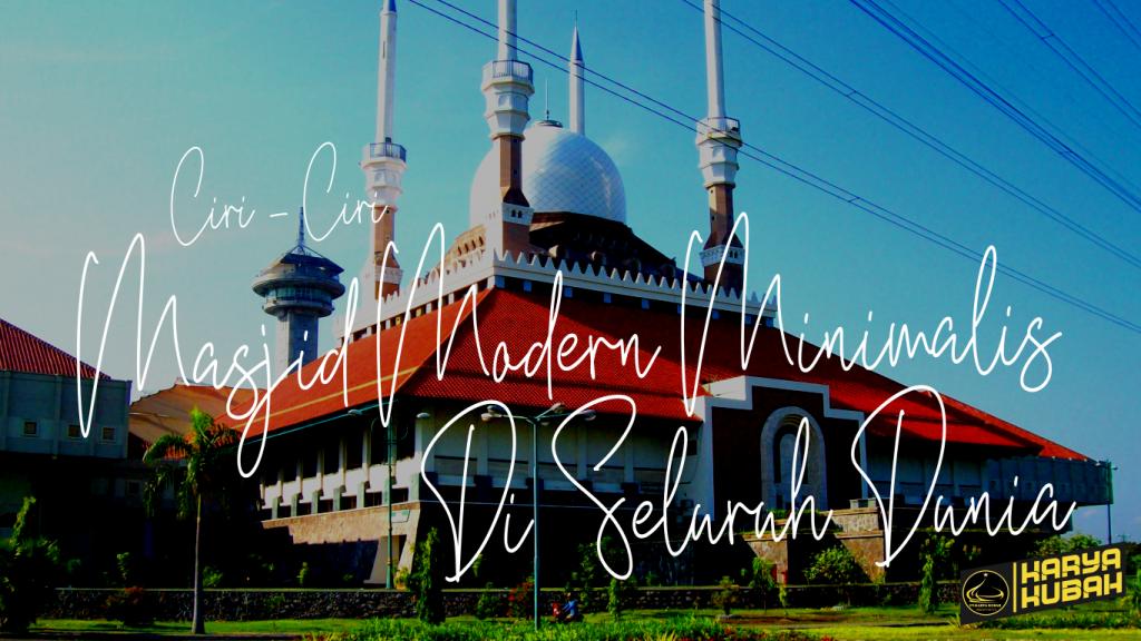 7. Ciri Ciri Masjid Modern Minimalis Di Seluruh Dunia