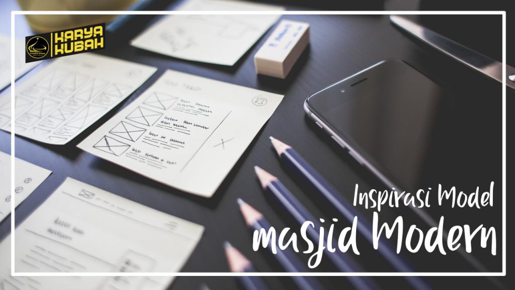 Inspirasi Model Masjid Modern
