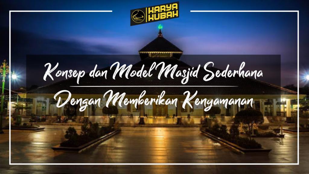 36. Konsep Dan Model Masjid Sederhana Dengan Memberikan Kenyamanan