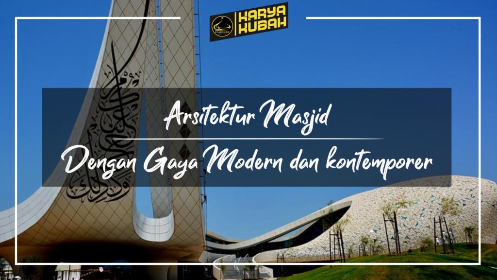 37. Arsitektur Masjid Dengan Gaya Modern Dan Kontemporer