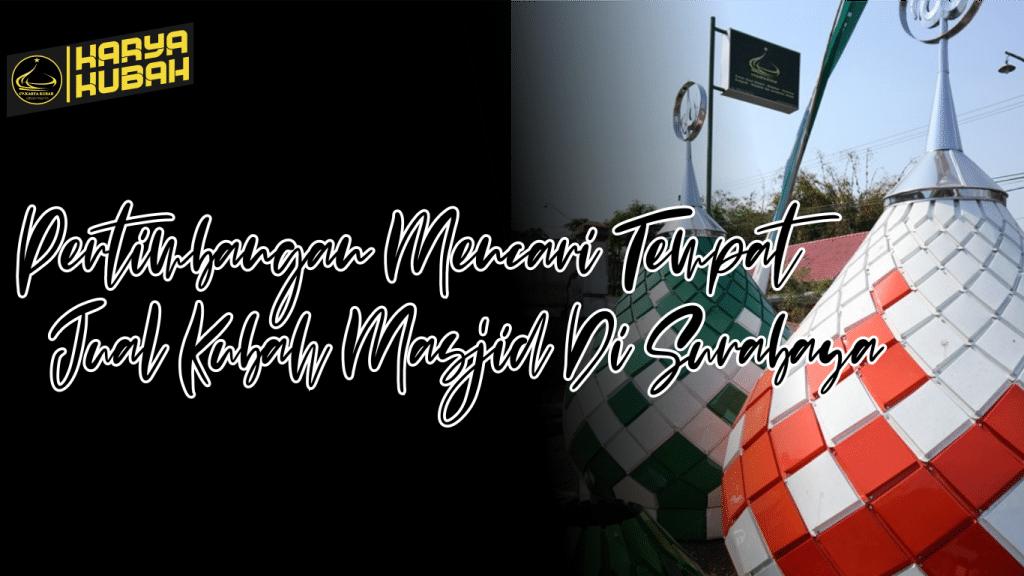 46. Tempet Menjual Kubah Di Surabaya