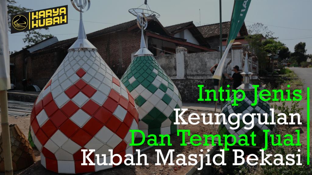 52. Kubah Masjid Bekasi